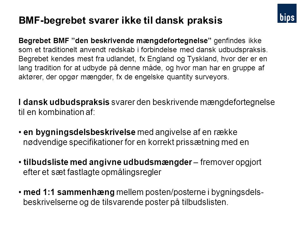 BMF-begrebet svarer ikke til dansk praksis
