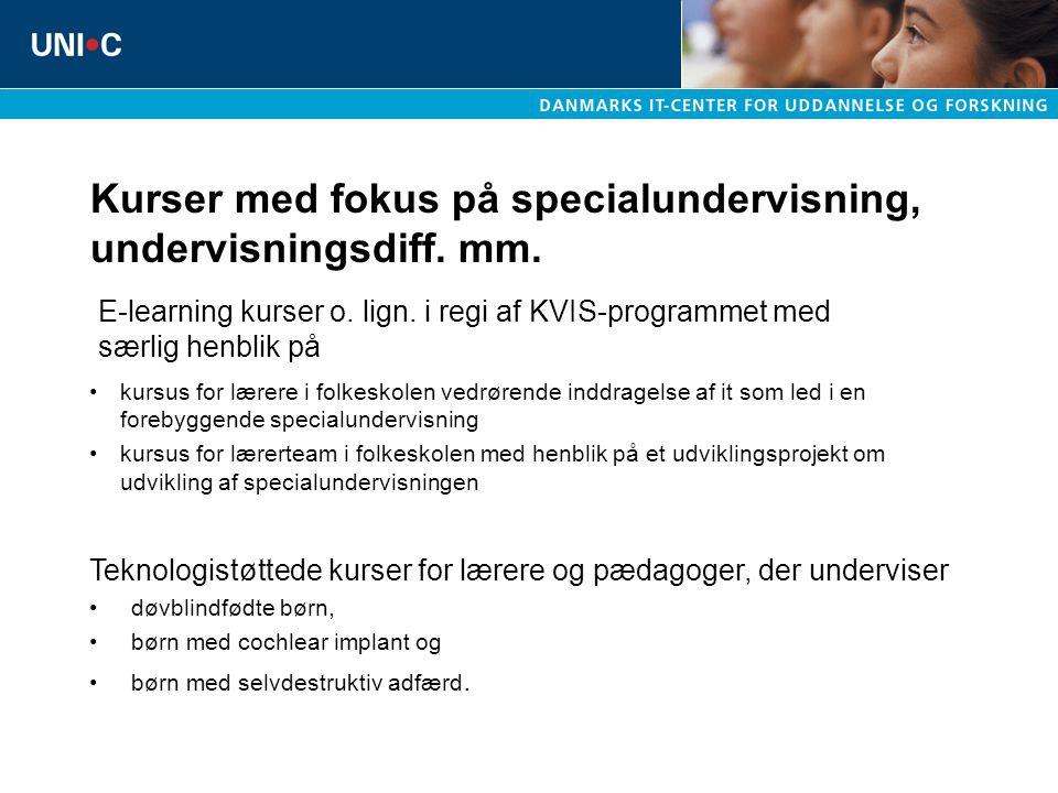 Kurser med fokus på specialundervisning, undervisningsdiff. mm.