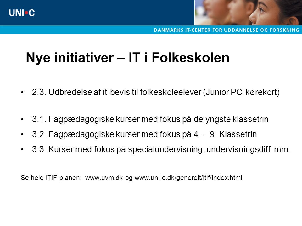 Nye initiativer – IT i Folkeskolen