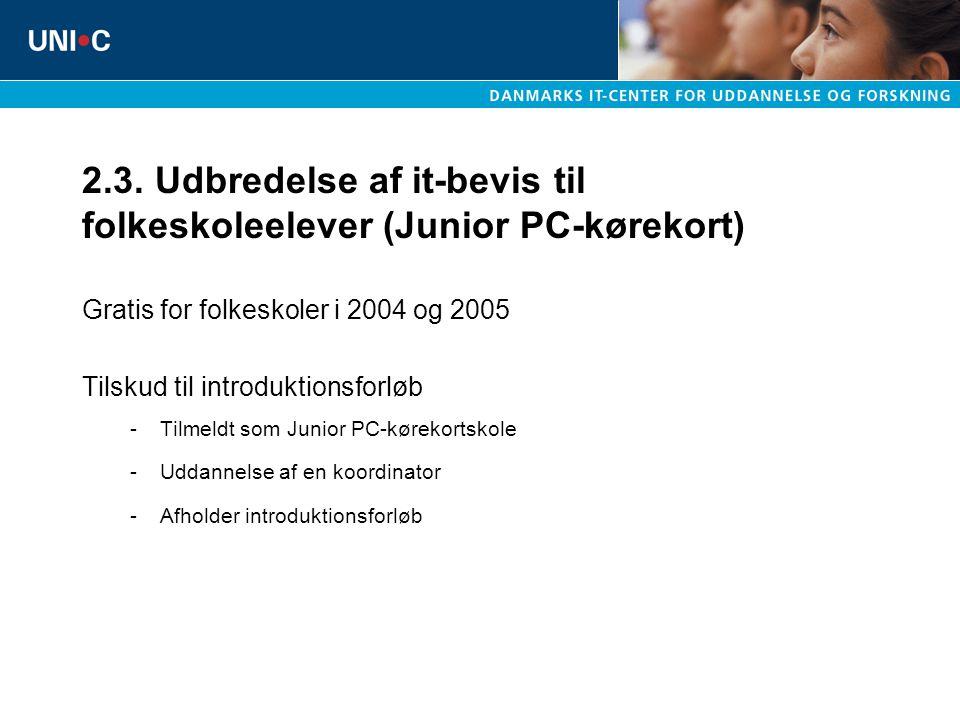 2.3. Udbredelse af it-bevis til folkeskoleelever (Junior PC-kørekort)