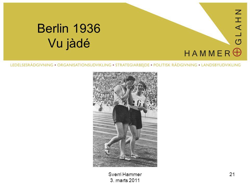 Berlin 1936 Vu jàdé Sverri Hammer 3. marts 2011