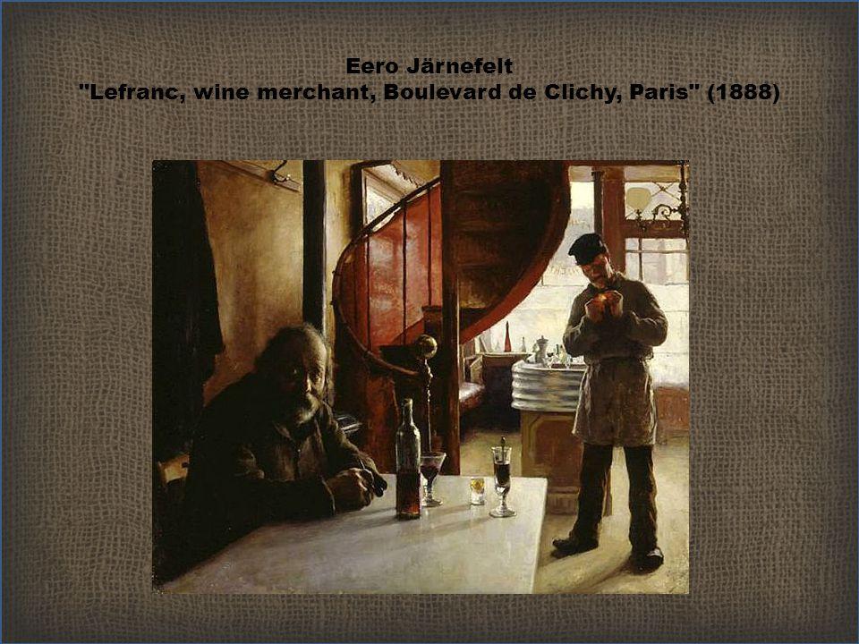 Eero Järnefelt Lefranc, wine merchant, Boulevard de Clichy, Paris (1888)