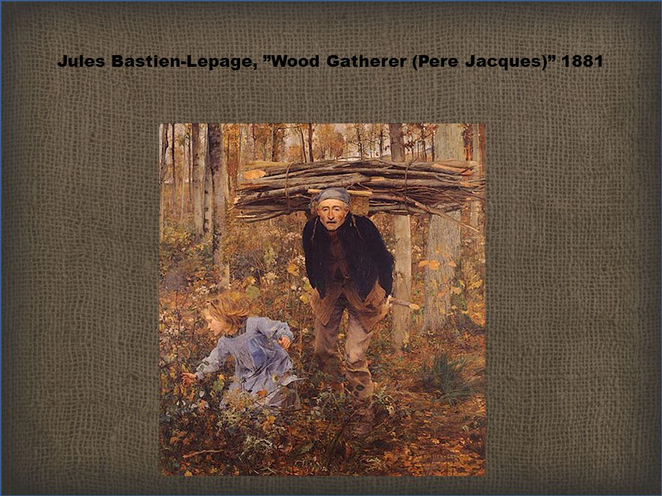 Jules Bastien-Lepage, Wood Gatherer (Pere Jacques) 1881