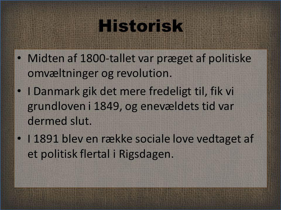 Historisk Midten af 1800-tallet var præget af politiske omvæltninger og revolution.