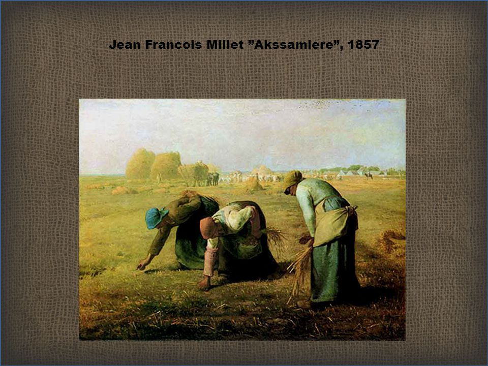 Jean Francois Millet Akssamlere , 1857