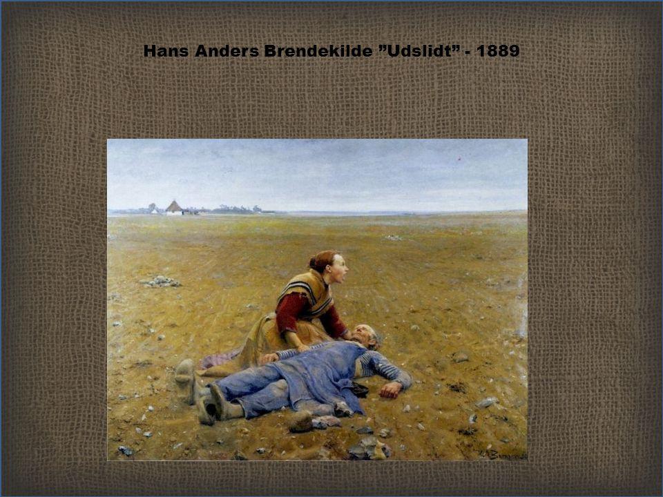 Hans Anders Brendekilde Udslidt - 1889