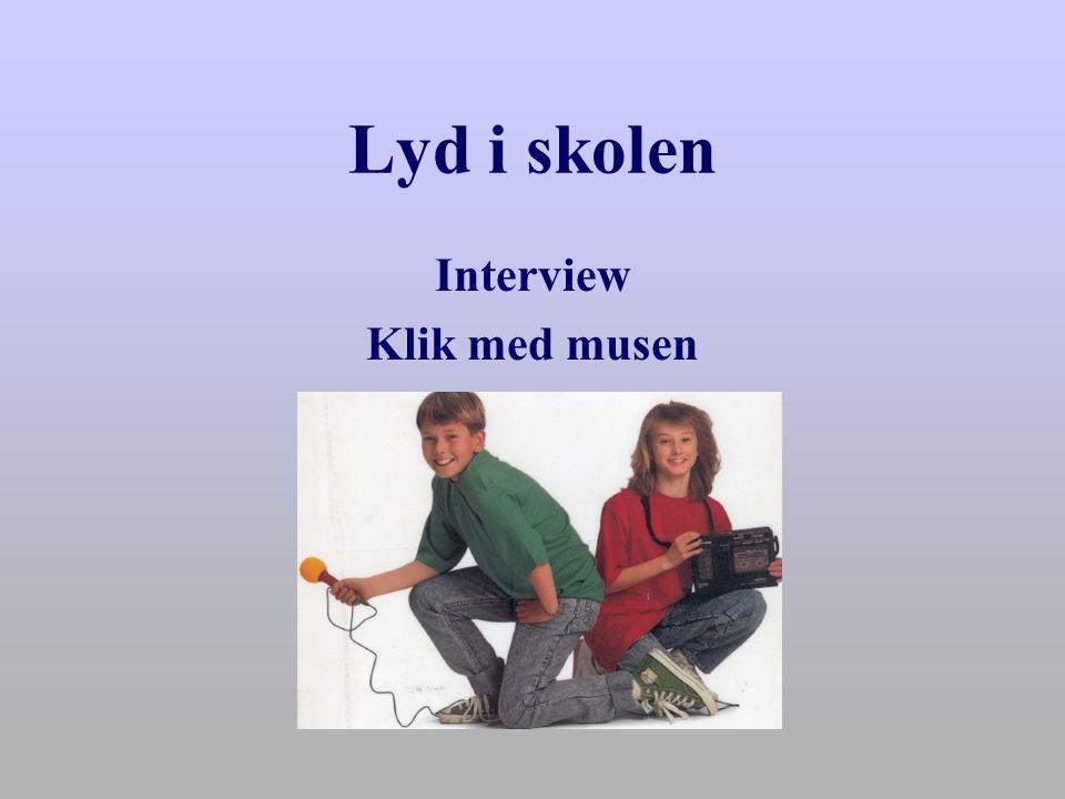 Interview Klik med musen