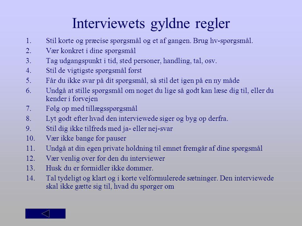 Interviewets gyldne regler