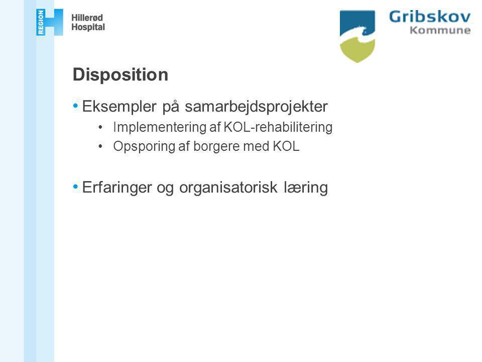 Disposition Eksempler på samarbejdsprojekter