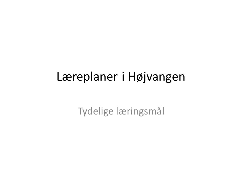 Læreplaner i Højvangen