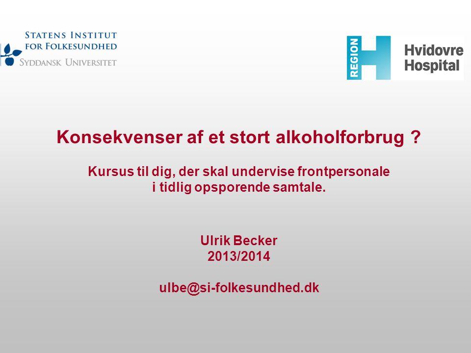 Konsekvenser af et stort alkoholforbrug