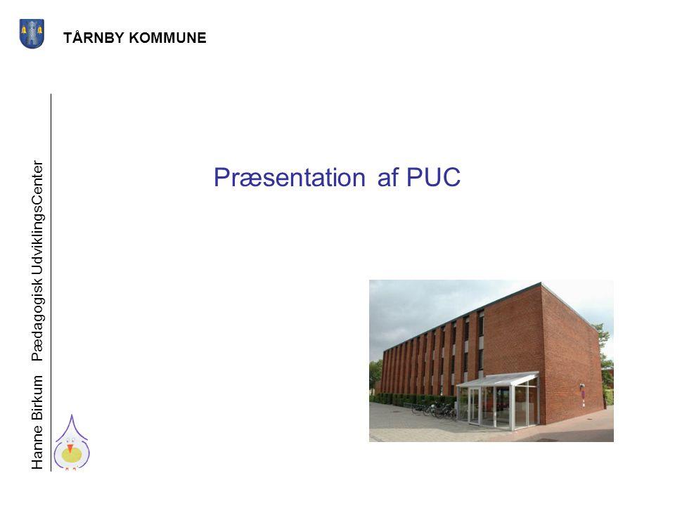 Præsentation af PUC TÅRNBY KOMMUNE