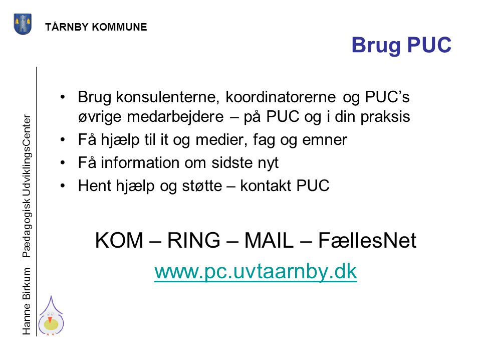 KOM – RING – MAIL – FællesNet