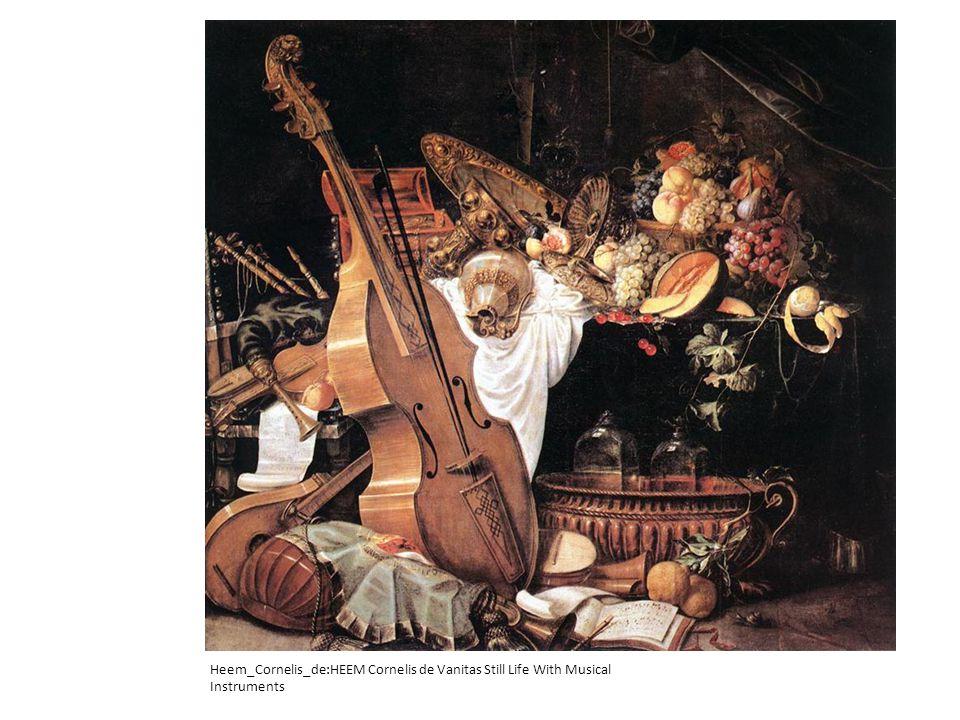 Heem_Cornelis_de:HEEM Cornelis de Vanitas Still Life With Musical Instruments