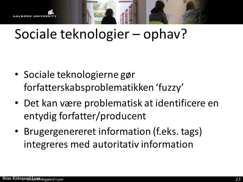 Sociale teknologier – ophav