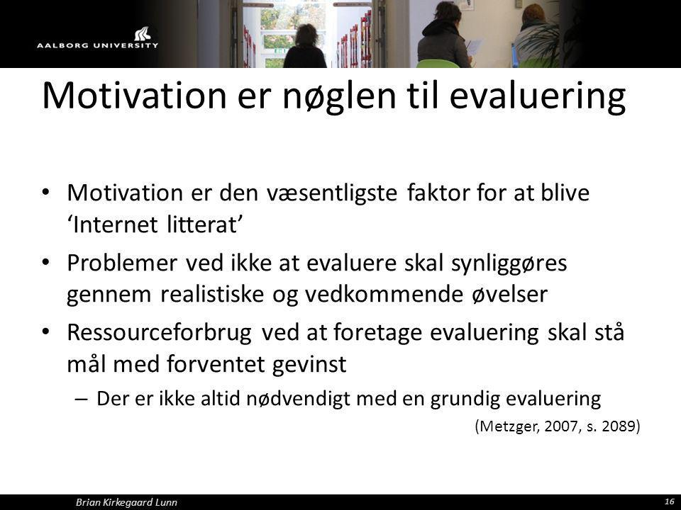Motivation er nøglen til evaluering