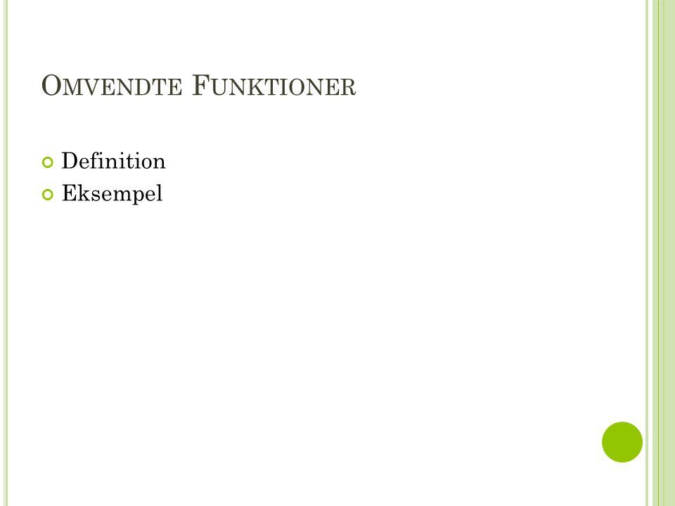 Omvendte Funktioner Definition Eksempel