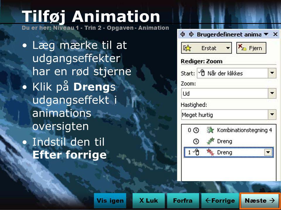 Tilføj Animation Læg mærke til at udgangseffekter har en rød stjerne