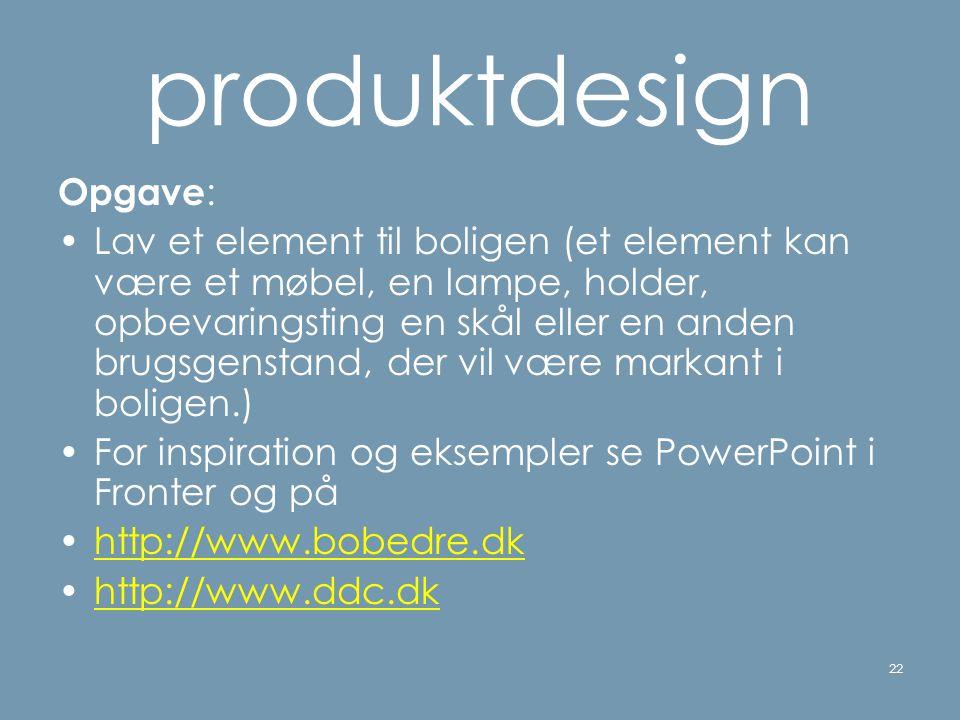 produktdesign Opgave: