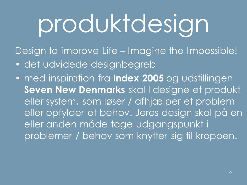produktdesign Design to improve Life – Imagine the Impossible!