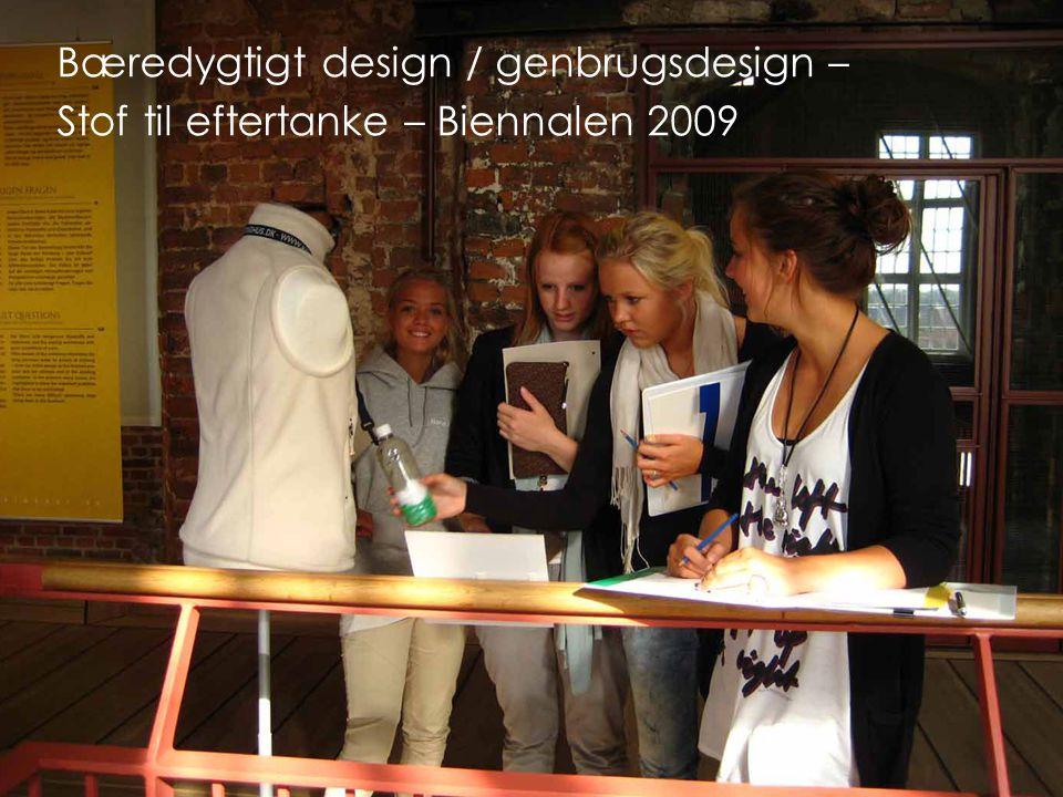 Bæredygtigt design / genbrugsdesign –