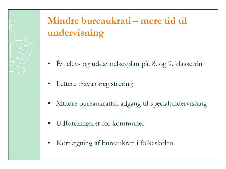 Mindre bureaukrati – mere tid til undervisning
