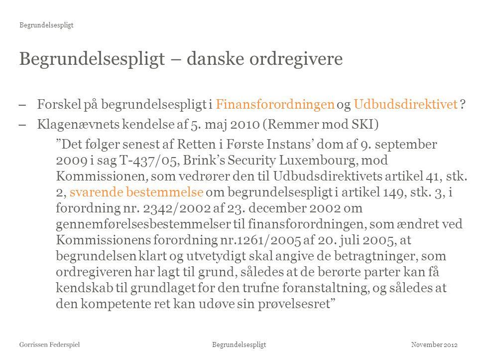 Begrundelsespligt – danske ordregivere