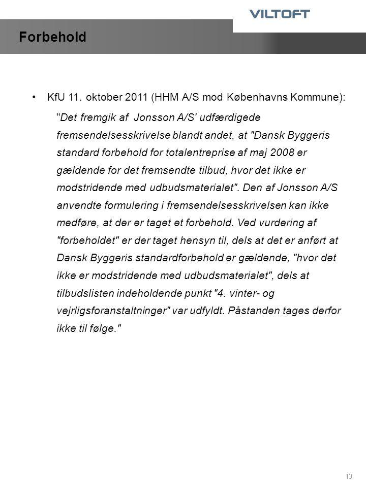 Forbehold KfU 11. oktober 2011 (HHM A/S mod Københavns Kommune):