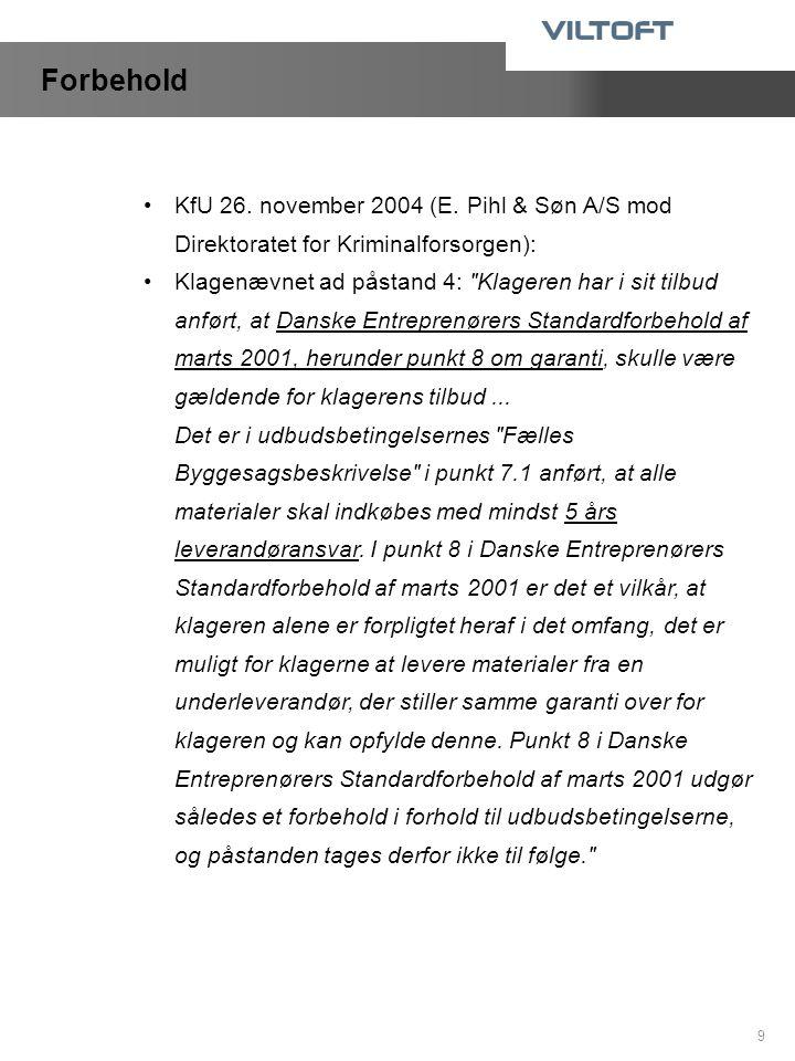 Forbehold KfU 26. november 2004 (E. Pihl & Søn A/S mod Direktoratet for Kriminalforsorgen):
