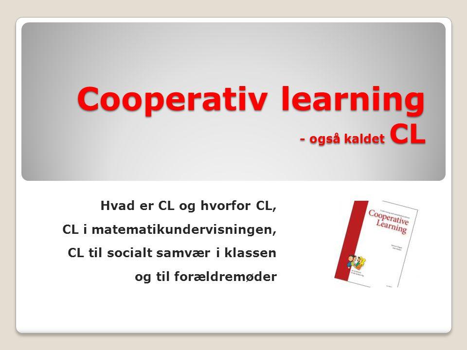 Cooperativ learning - også kaldet CL