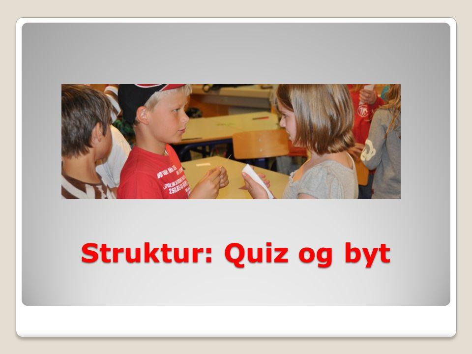 Struktur: Quiz og byt