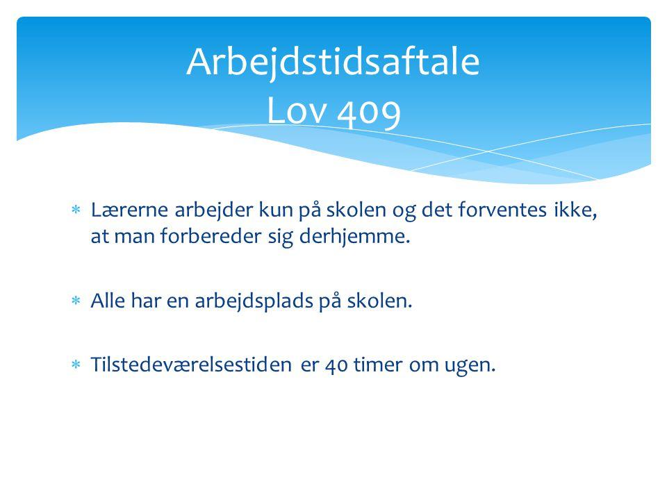 Arbejdstidsaftale Lov 409