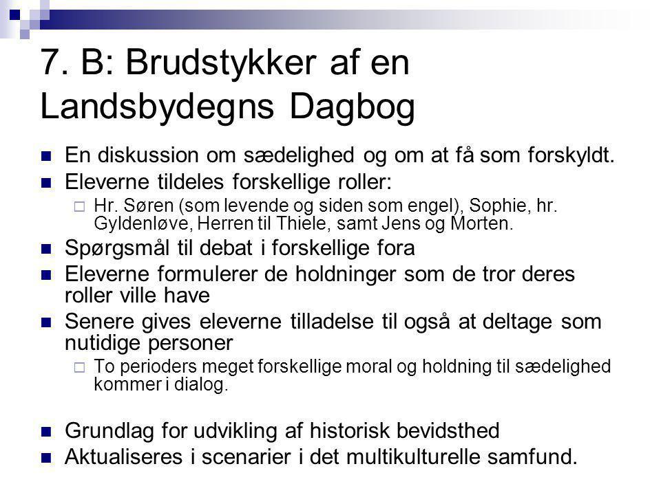 7. B: Brudstykker af en Landsbydegns Dagbog