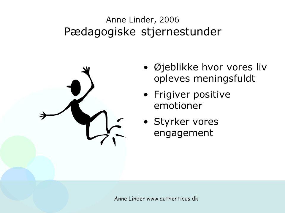 Anne Linder, 2006 Pædagogiske stjernestunder