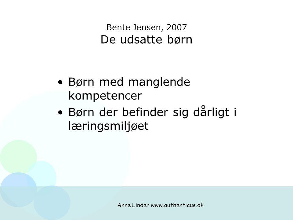 Bente Jensen, 2007 De udsatte børn