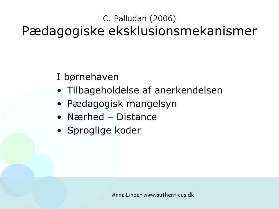 C. Palludan (2006) Pædagogiske eksklusionsmekanismer