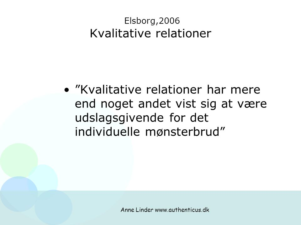 Elsborg,2006 Kvalitative relationer