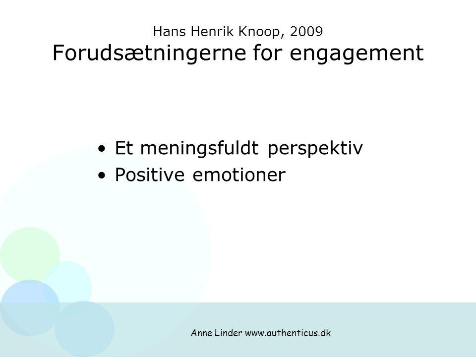 Hans Henrik Knoop, 2009 Forudsætningerne for engagement