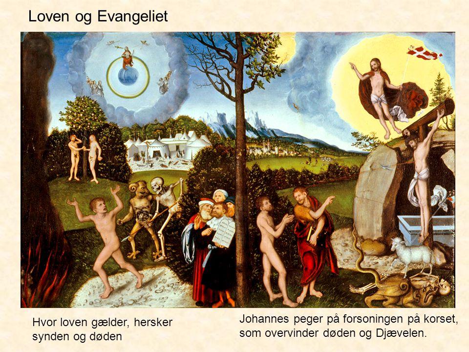 Loven og Evangeliet Johannes peger på forsoningen på korset, som overvinder døden og Djævelen.