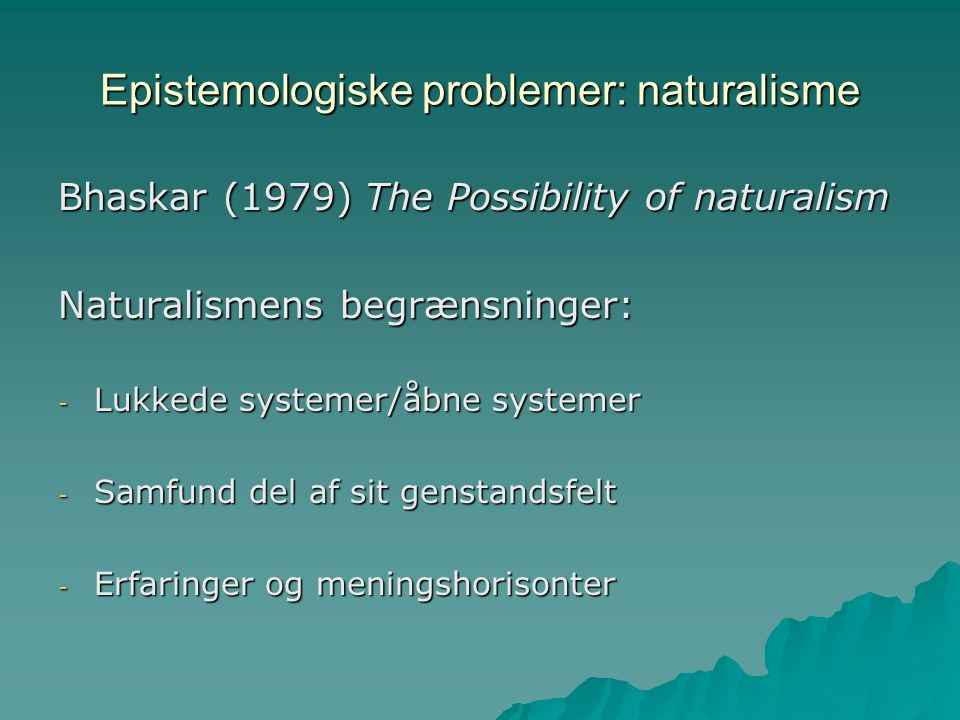 Epistemologiske problemer: naturalisme