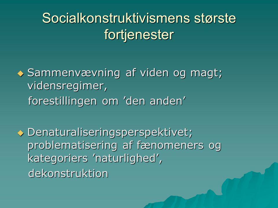 Socialkonstruktivismens største fortjenester