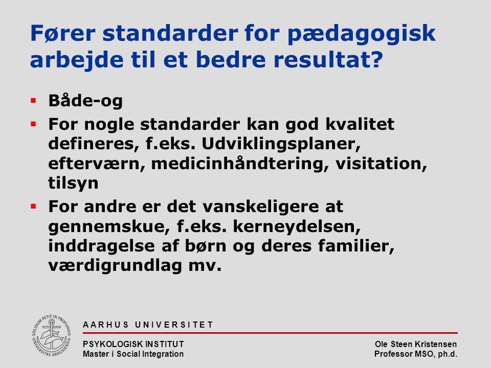 Fører standarder for pædagogisk arbejde til et bedre resultat