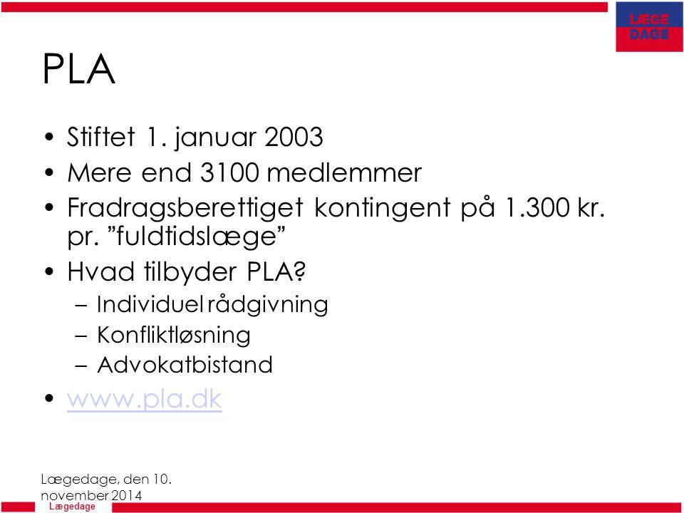 PLA Stiftet 1. januar 2003 Mere end 3100 medlemmer