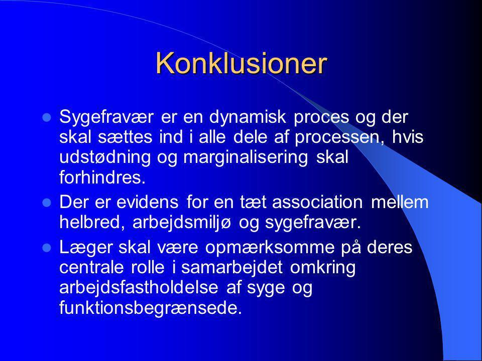 Konklusioner Sygefravær er en dynamisk proces og der skal sættes ind i alle dele af processen, hvis udstødning og marginalisering skal forhindres.