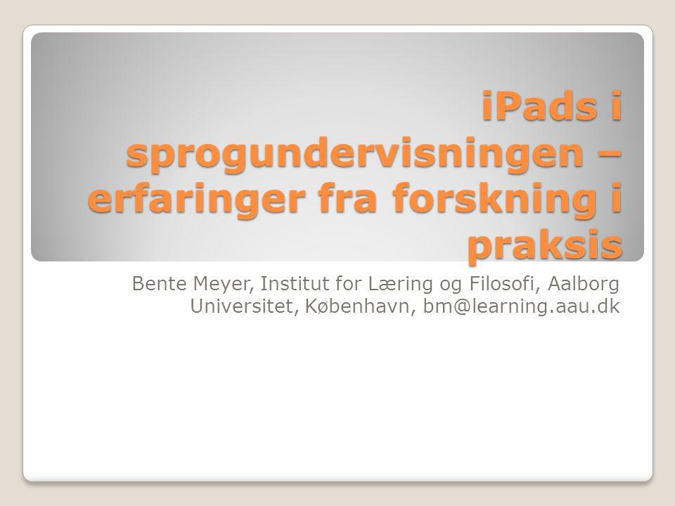 iPads i sprogundervisningen – erfaringer fra forskning i praksis