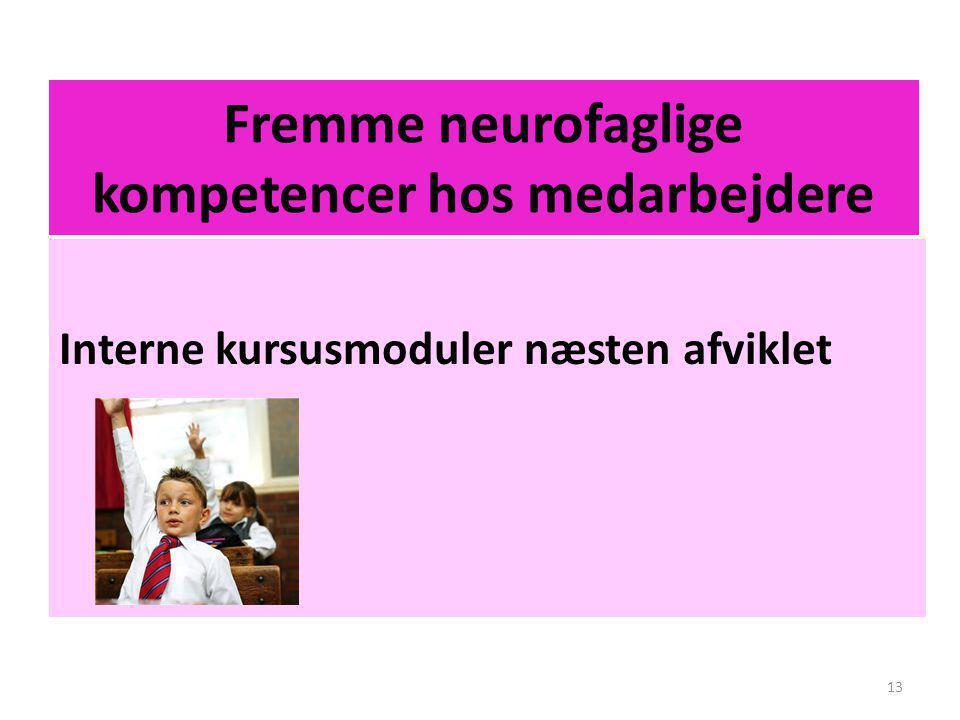 Fremme neurofaglige kompetencer hos medarbejdere