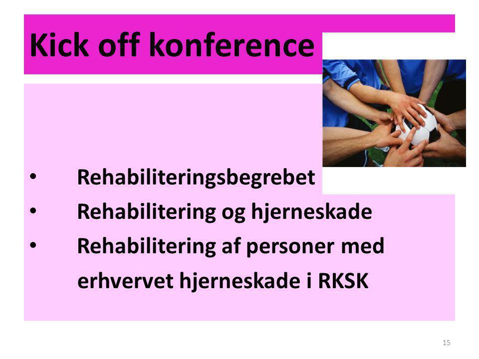 Kick off konference Rehabiliteringsbegrebet