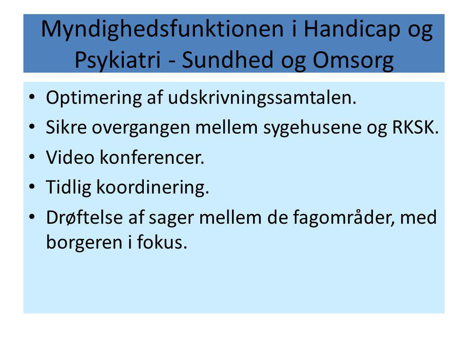 Myndighedsfunktionen i Handicap og Psykiatri - Sundhed og Omsorg