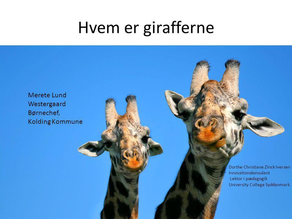 Hvem er girafferne Merete Lund Westergaard Børnechef, Kolding Kommune