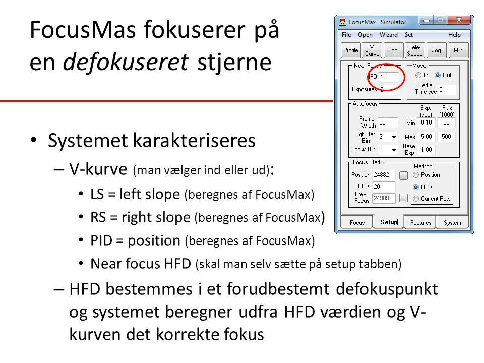 FocusMas fokuserer på en defokuseret stjerne